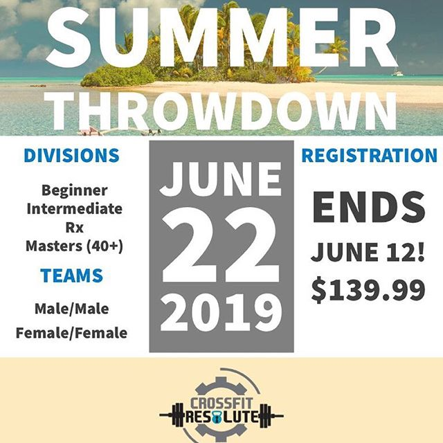 Crossfit Resolute 2nd Annual Summer Throwdown Competition (Add shirt sizes, partner name, team name, and box name in Note section at Checkout)