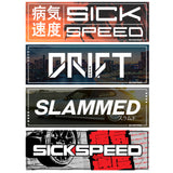 SICKSPEED VINYL BUMPER STICKER UNIVERSAL
