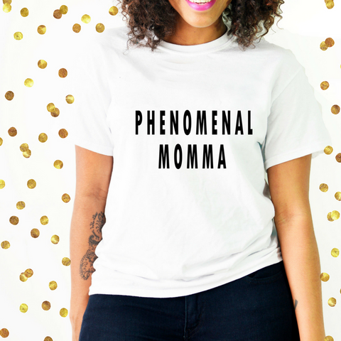 Phenomenal momma shirt for mother's day