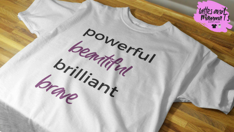 This is a picture of my Powerful shirt found in the Lattes and Mamma T's Boutique lattesandmommas.com