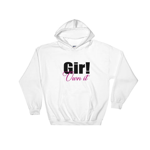 Graphic Hoodie for women girl own it