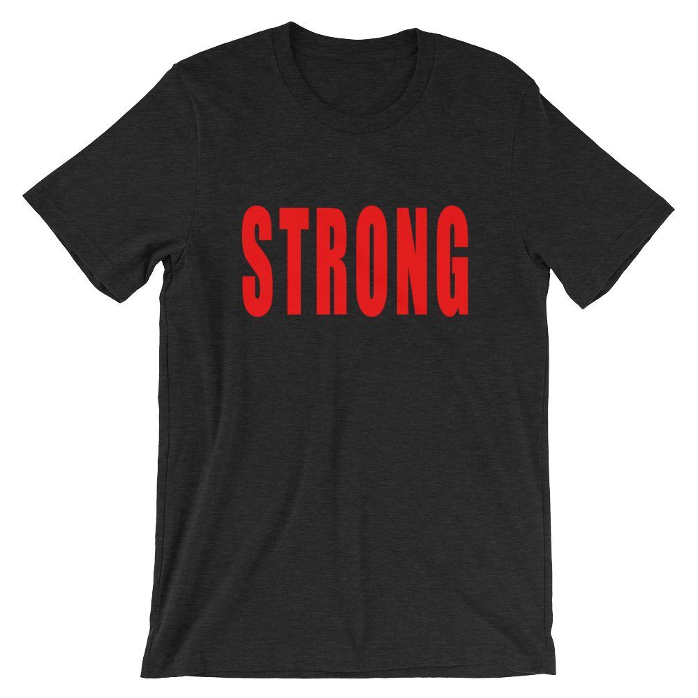 Strong inspirational t-shirt in black heather and red lettering. From Lattes and Mamma T's Boutiques. lattesandmommas.com