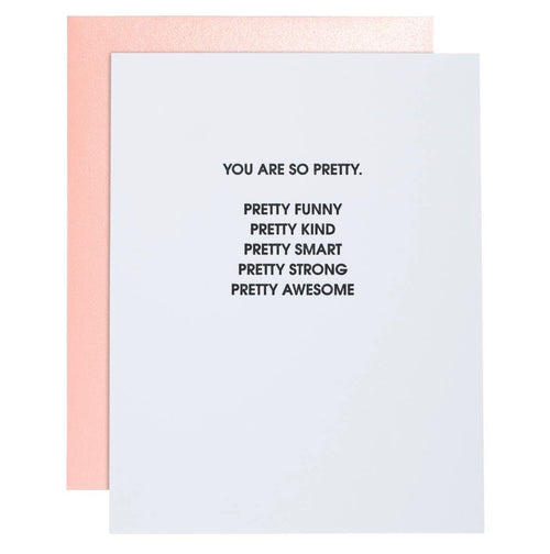 You're So Pretty Letterpress Card