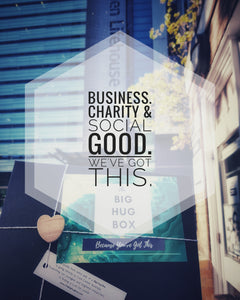 Business, Charity and Social Good. We´ve Got This!