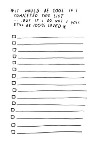 """Still Be Loved"" To Do List Notepad"