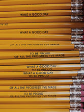 What A Good Day Pencil