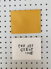 YOU ARE GREAT CARD