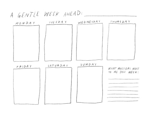(Print at home) A gentle week ahead - weekly calendar