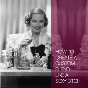 HOW TO CREATE A BLEND LIKE A SEXY BITCH