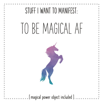 Stuff I Want To Manifest : To Be Magical AF