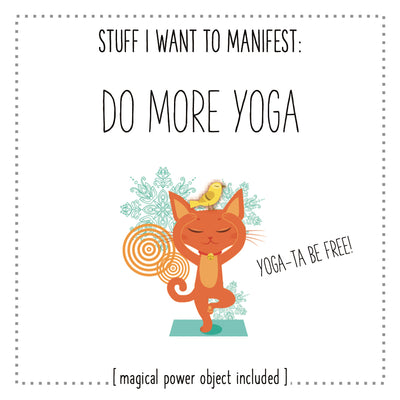 Stuff I Want To Manifest : More Yoga