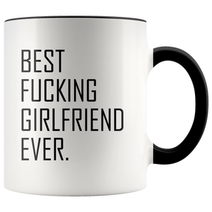 Best Fucking Girlfriend Ever Accent Mug