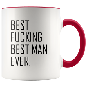 Best Fucking Man Ever Accent Mug
