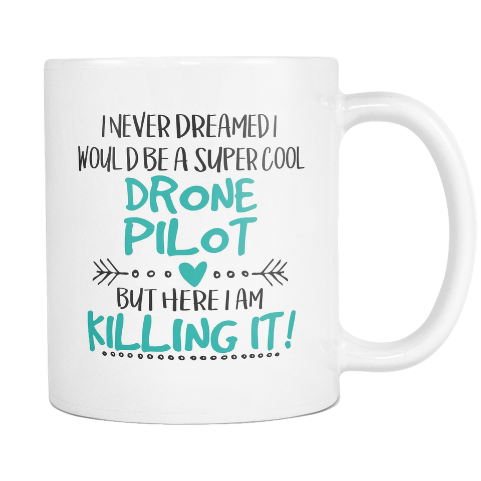 Super Cool Drone Pilot Coffee Mug
