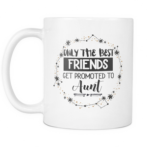 Best Friends to Aunt Coffee Mug