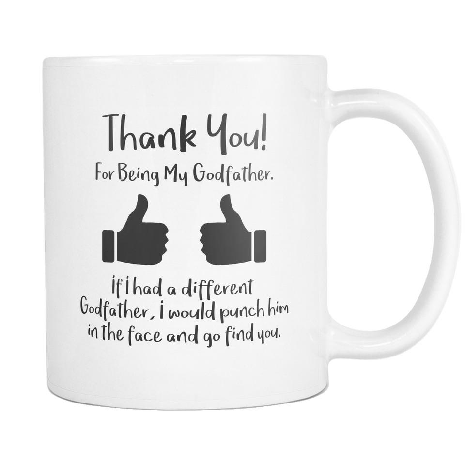 Thank You For Being My Godfather Coffee Mug