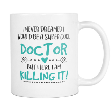 Super Cool Doctor Coffee Mug