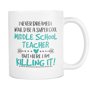 Super Cool Middle School Teacher Coffee Mug