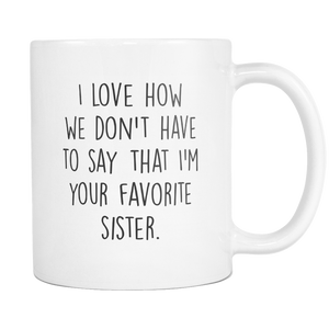 Brother Gift from Sister Coffee Mug