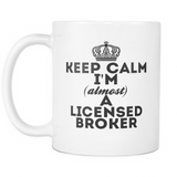 Keep Calm Licensed Broker Coffee Mug
