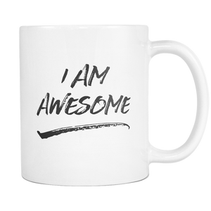 I Am Awesome Coffee Mug