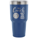 Im a basketball coach whats your super power Travel Mug