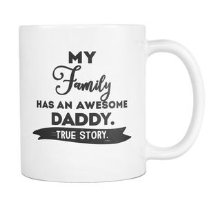 My Family Has an Awesome Daddy Mug