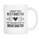 Best to Great Doctor Coffee Mug