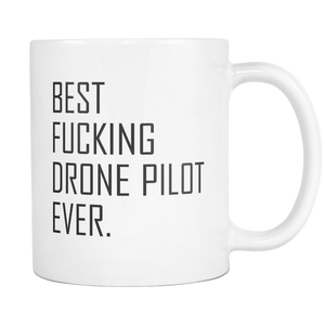 Best Fucking Drone Pilot Coffee Mug