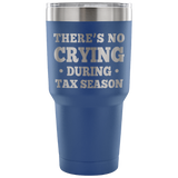 There is no Crying During Tax Season
