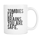Zombies Eat Brains Coffee Mug