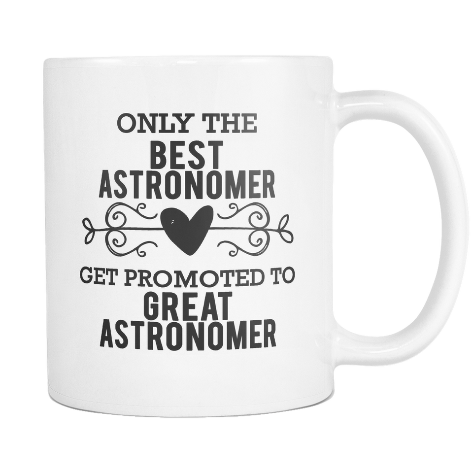 Best to Great Astronomer Coffee Mug