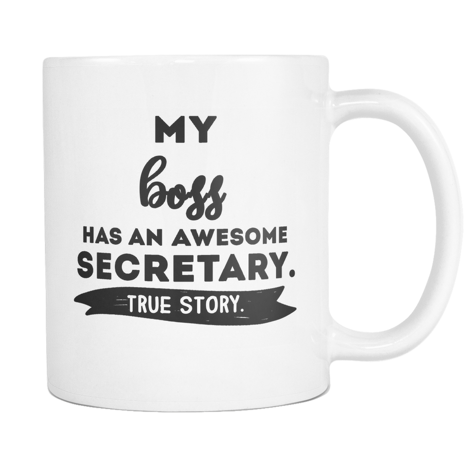 My Boss Has an Awesome Secretary Mug