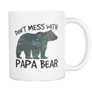 Don't Mess with Papa Bear Mugs