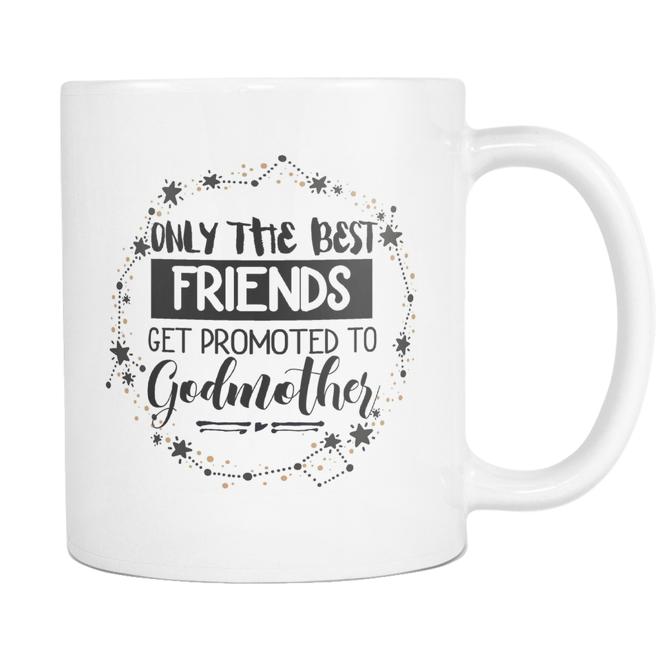 Best Friends to Godmother Coffee Mug