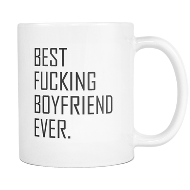 Best Fucking Boyfriend Ever Coffee Mug