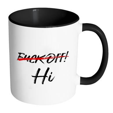 Fuck Off Hi Accent Mug