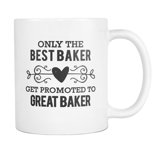 Best to Great Baker Coffee Mug
