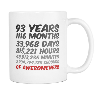 93 years Birthday or anniversary Mug
