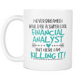Super Cool Financial Analyst Coffee Mug