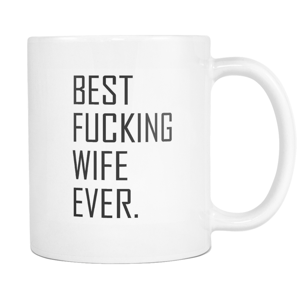 Best Fucking Wife Ever Coffee Mug