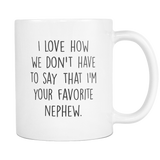 Your Favorite Nephew Coffee Mug