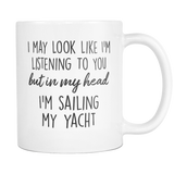 In My Head I'm Sailing My Yacht Mug