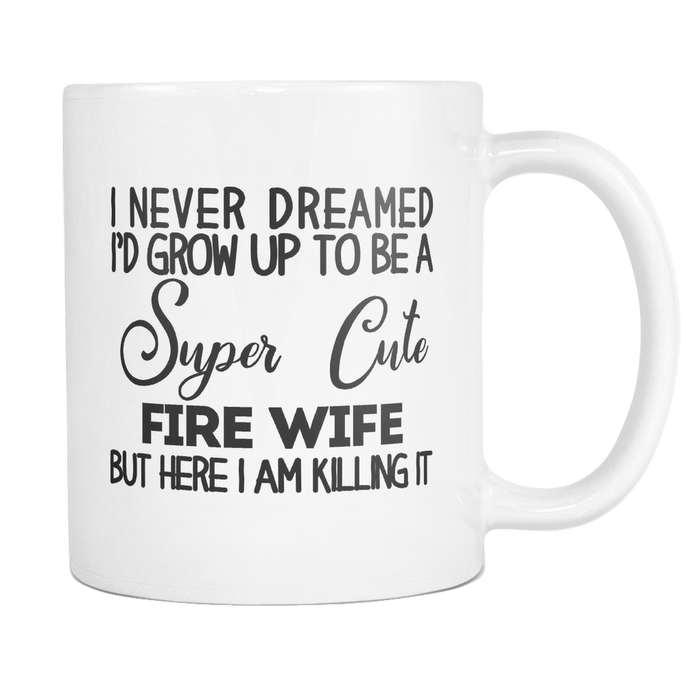 Super Cute Fire Wife Mug