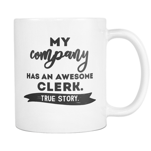 My Company Has an Awesome Clerk Mug