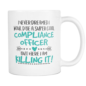 Super Cool Compliance Officer 11 and 15oz Mug