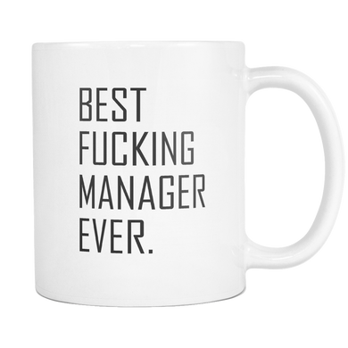 Best Fucking Manager Ever Coffee Mugs