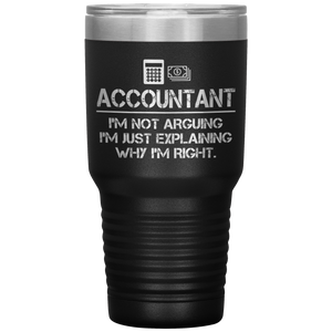 Accountant Not Arguing Tumbler