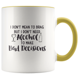 Alcohol to make Bad decision Accent Mug