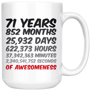 71 Years Birthday or Anniversary Mug